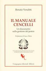 Il manuale Cencelli. Un documento sulla gestione del potere. Nuova ediz.