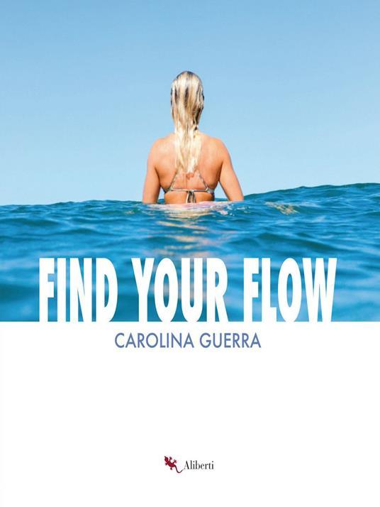 Find Your Flow - Carolina Guerra - ebook