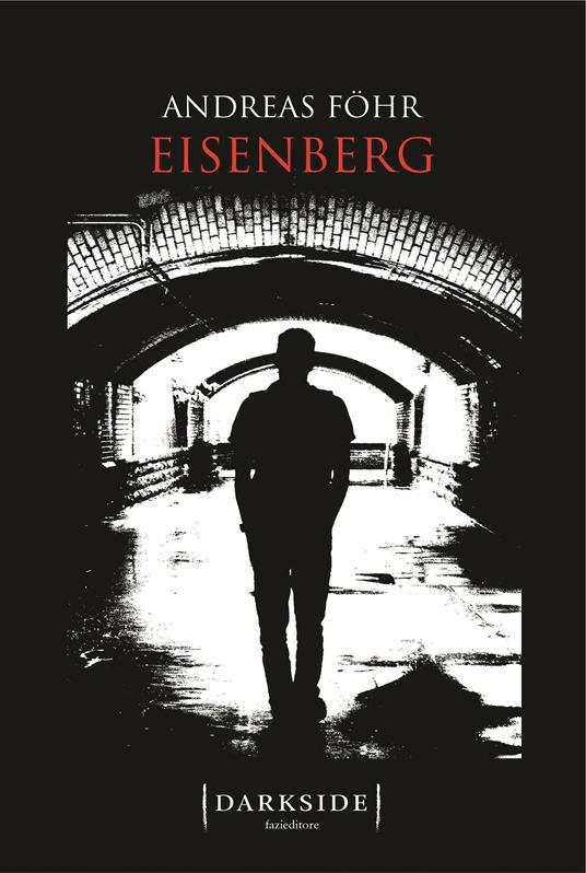 Eisenberg - Stefano Jorio,Andreas Föhr - ebook