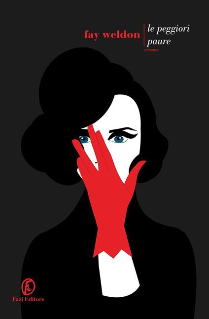 Le peggiori paure - Fay Weldon - copertina