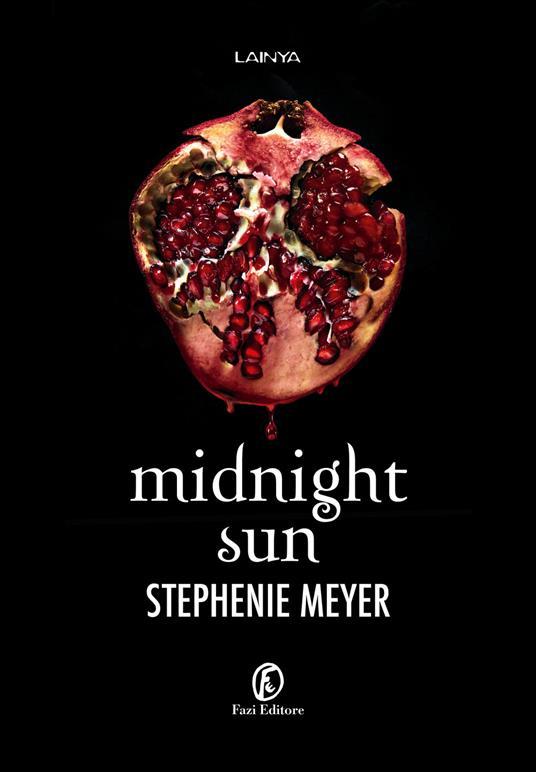 Midnight Sun - Stephenie Meyer - copertina