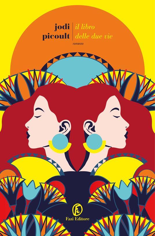 Il Libro delle Due Vie - Jodi Picoult - copertina