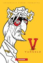 V for Vangelo. Nuova ediz.
