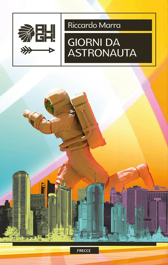 Giorni da astronauta - Riccardo Marra - copertina