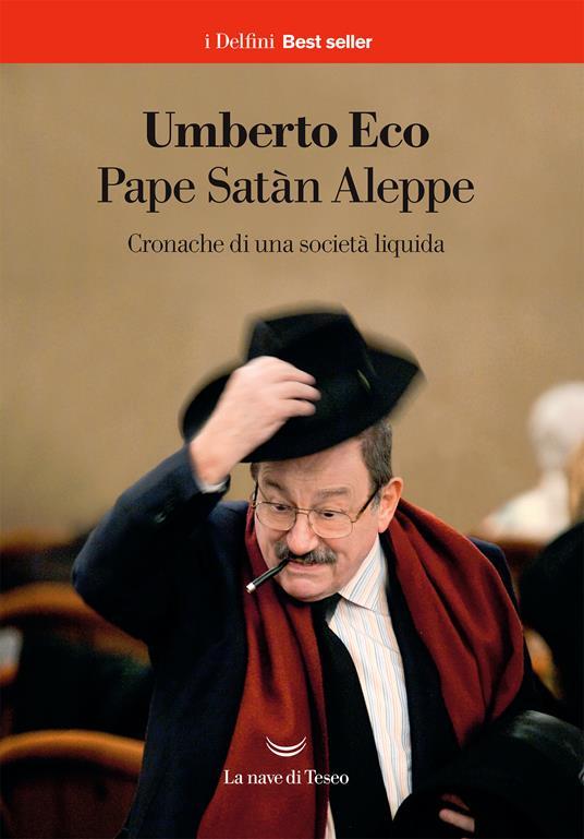Pape Satàn Aleppe. Cronache di una società liquida - Umberto Eco - ebook