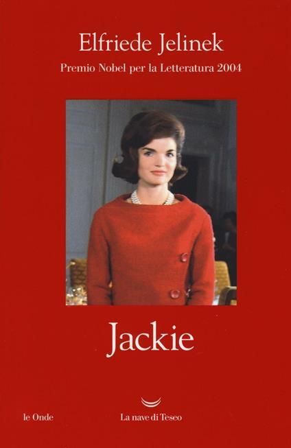 Jackie - Elfriede Jelinek - copertina
