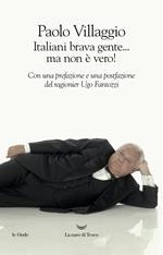 Italiani brava gente... ma non è vero!