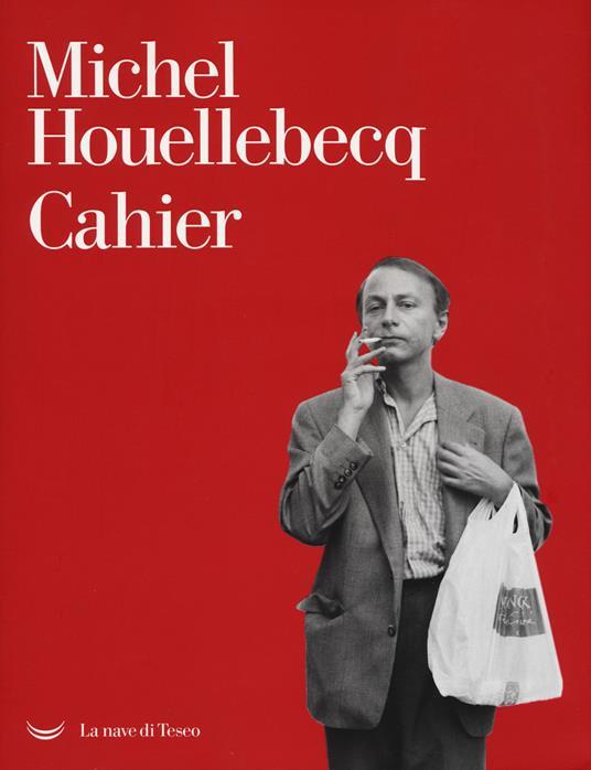 Cahiers - Michel Houellebecq - copertina
