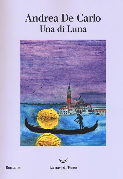 Una di Luna - Andrea De Carlo - copertina