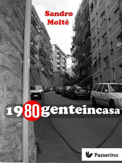 1980genteincasa - Sandro Moltè - ebook