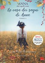 La casa dei sogni di Anna. Anna dai capelli rossi. Vol. 5