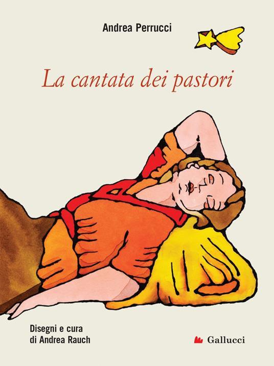La cantata dei pastori - Andrea Rauch,Andrea Perrucci - ebook