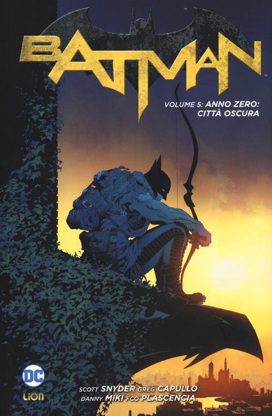 Batman. Vol. 5: Anno zero: città oscura. - Scott Snyder,Greg Capullo,Danny Miki - copertina