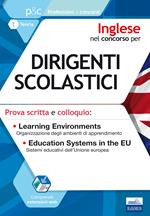 Inglese nel concorso per dirigenti scolastici. Prova scritta e colloquio. Learning environments. Education systems in the EU