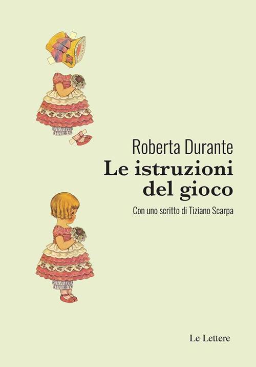 Le istruzioni del gioco - Roberta Durante - ebook