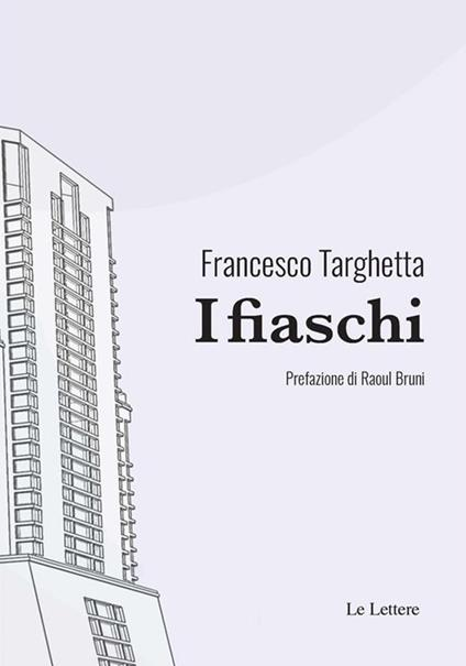 I fiaschi - Francesco Targhetta - ebook