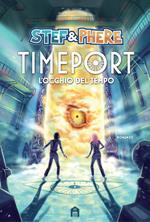 L' occhio del tempo. Timeport