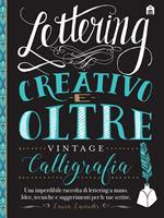 Lettering creativo e oltre. Calligrafia vintage