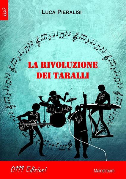 La rivoluzione dei taralli - Luca Pieralisi - copertina