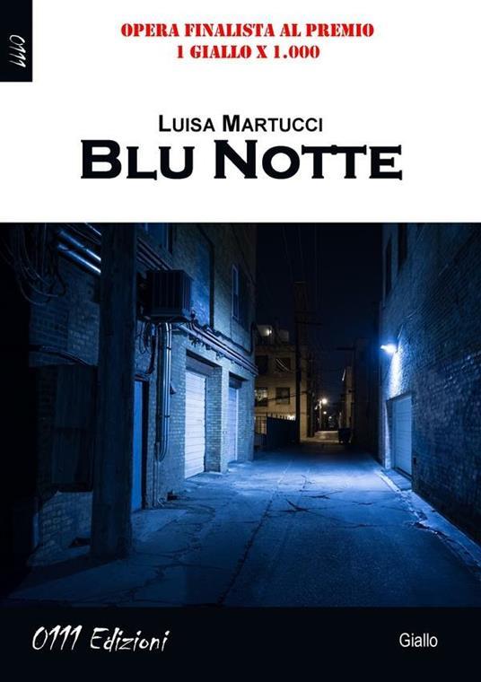Blu notte - Luisa Martucci - ebook