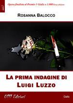 La prima indagine di Luigi Luzzo