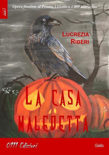 La casa maledetta - Lucrezia Riberi - ebook