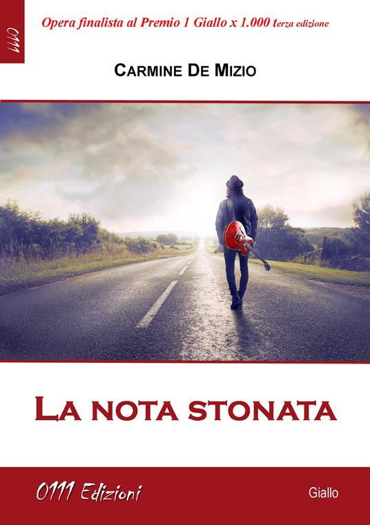 La nota stonata - Carmine De Mizio - copertina
