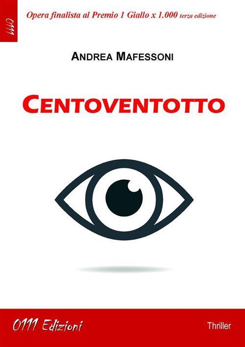 Centoventotto - Andrea Mafessoni - ebook