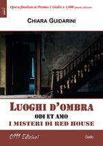 Luoghi d'ombra. I misteri di Red House