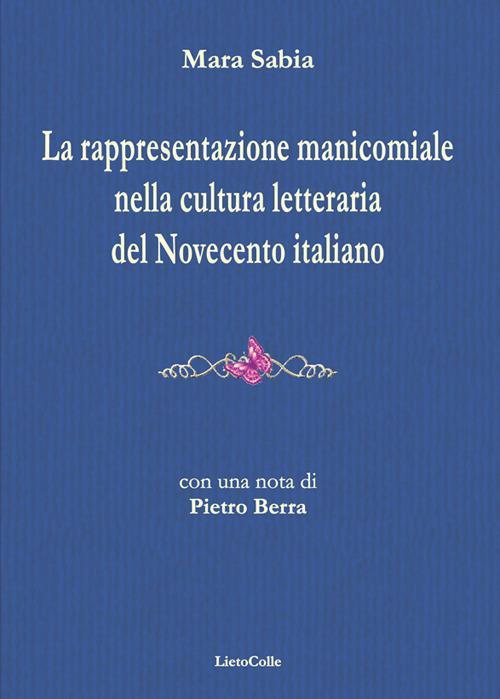 Rappresentazione manicomiale nella cultura letteraria del Novecento italiano - Mara Sabia - copertina