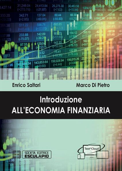 Introduzione all'economia finanziaria - Enrico Saltari,Marco Di Pietro - copertina