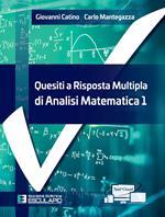 Quesiti a risposta multipla di analisi matematica. Vol. 1