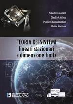 Teoria dei sistemi. Lineari stazionari a dimensione finita