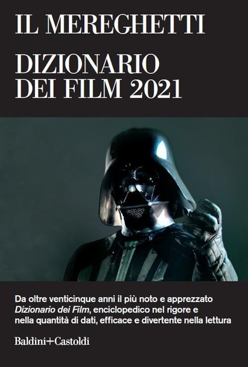 Il Mereghetti. Dizionario dei film 2021 - Paolo Mereghetti - copertina
