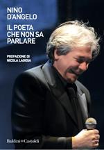 Il poeta che non sa parlare
