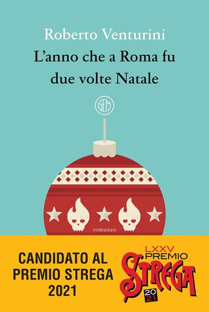 L' anno che a Roma fu due volte Natale - Roberto Venturini - copertina
