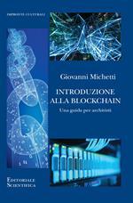 Introduzione alla Blockchain. Una guida per archivisti