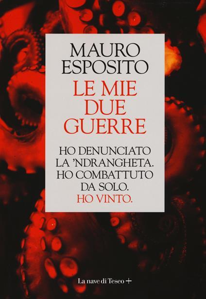 Le mie due guerre - Mauro Esposito - copertina