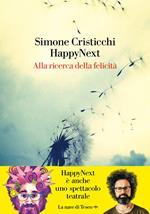 HappyNext. Alla ricerca della felicità