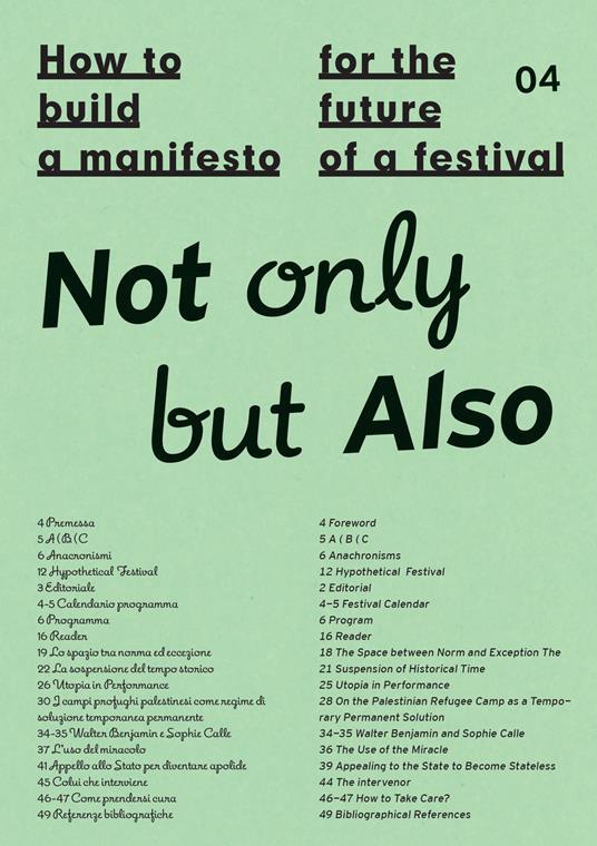 How to build a manifesto for the future of a festival. Not only but also. Ediz. italiana e inglese - copertina