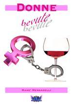 Donne bevute