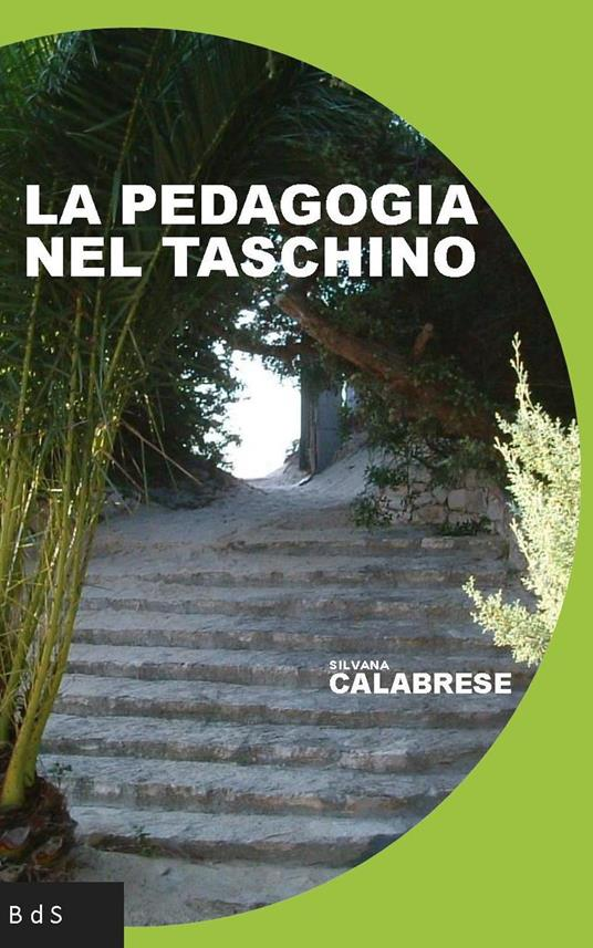 La pedagogia nel taschino - Silvana Calabrese - copertina