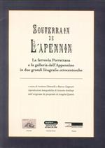 Souterain de l'Apennin. La ferrovia Porrettana e la galleria dell'Appennino in due grandi litografie ottocentesche. Ediz. illustrata