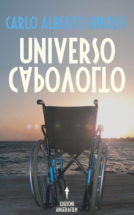Universo capovolto - Carlo Alberto Rinolfi - copertina