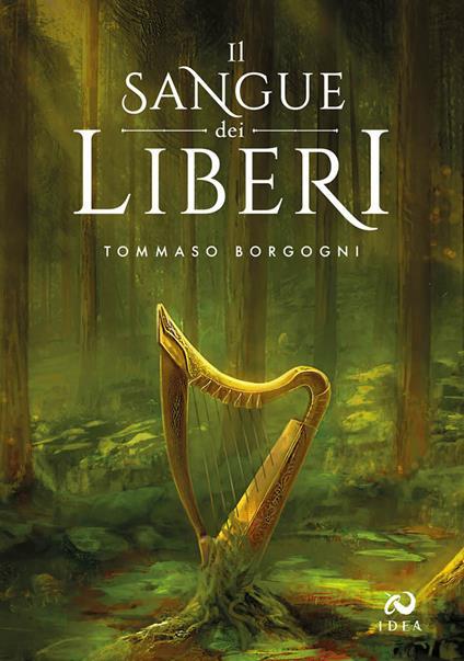 Il sangue dei Liberi - Tommaso Borgogni - copertina