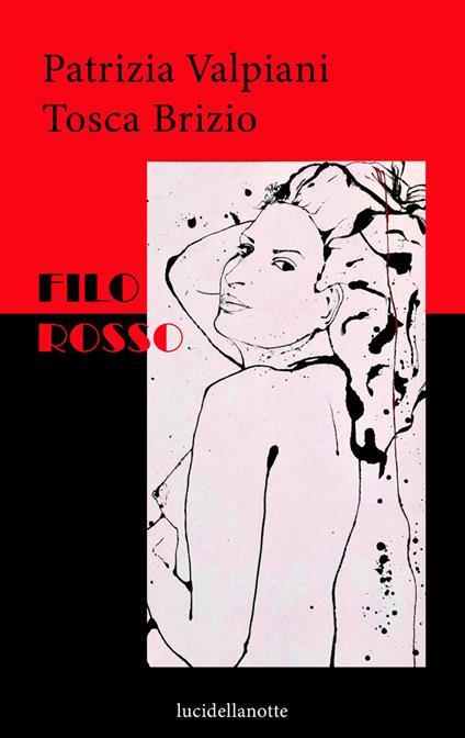 Filo rosso - Patrizia Valpiani,Tosca Brizio - copertina