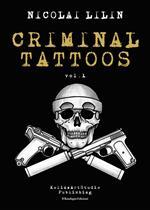 Criminal Tattoos. Ediz. speciale. Vol. 1