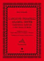 L' archivio Pignatelli Aragona Cortés. Castelvetrano medievale e altri domini di Sicilia