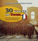 30 volte in tour. 1990-2019; il Tour de France nelle foto di Stefano Sirotti