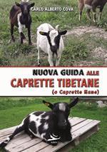 Nuova guida alle caprette tibetane (o caprette nane). Ediz. illustrata